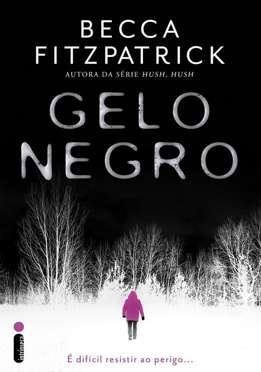 [Capa] Gelo Negro, de Becca Fitzpatrick – @intrinseca | Everything But the Books