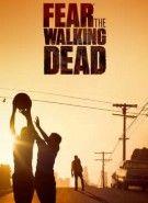 Fear The Walking Dead – Todas as Temporadas – Dublado / Legendado