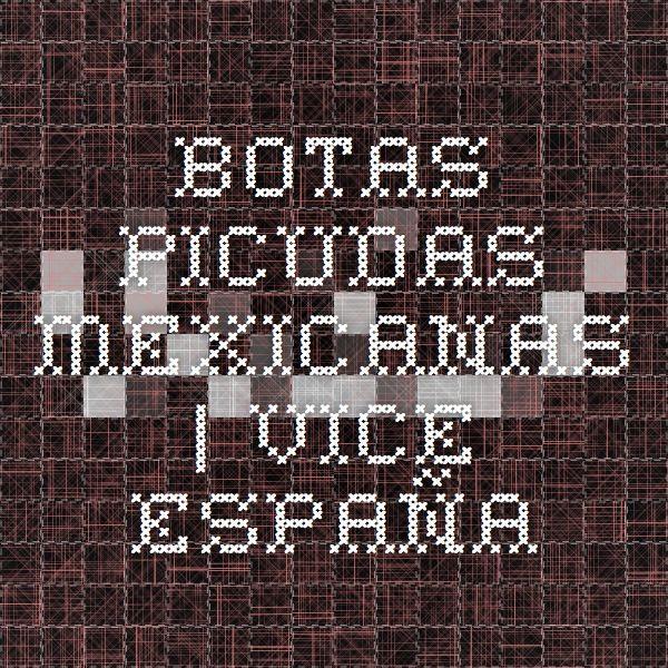 Botas picudas mexicanas   VICE España