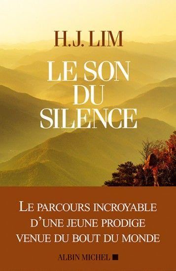 Couverture de l'ouvrage : Le Son du silence de H.J. Lim, Lorette Nobécourt