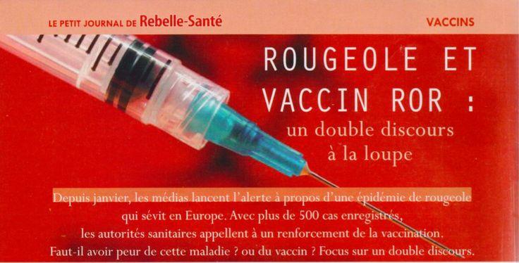 Rougeole et vaccin ROR Quelle est la véritable balance bénéfice risques? Un double discours à la loupe sur suretevaccins.com