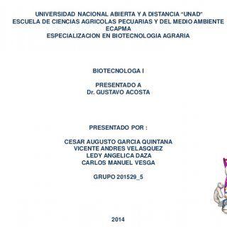 """UNIVERSIDAD NACIONAL ABIERTA Y A DISTANCIA """"UNAD"""" ESCUELA DE CIENCIAS AGRICOLAS PECUARIAS Y DEL MEDIO AMBIENTE ECAPMA ESPECIALIZACION EN BIOTECNOLOGIA AGRAR. http://slidehot.com/resources/presentacion-biotecnologia-cesar_garcia.44096/"""