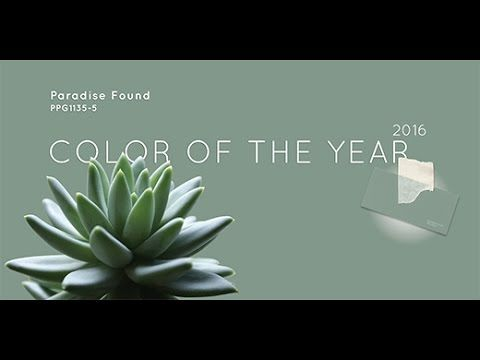 The PPG Voice of Color® 2016 Color of the Year, Paradise Found Trend Video - YouTube