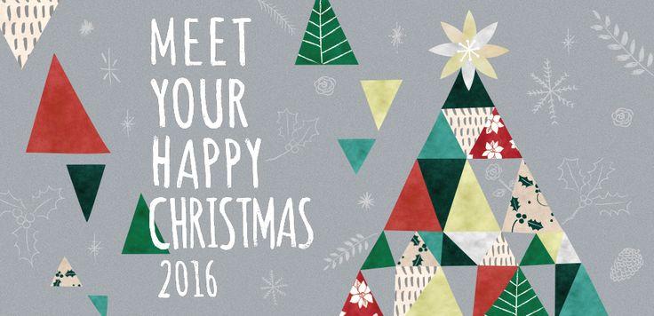 MEET YOUR HAPPY CHRISTMAS 2016