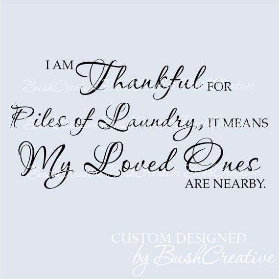 I am Thankful for Piles of Laundry...perspective