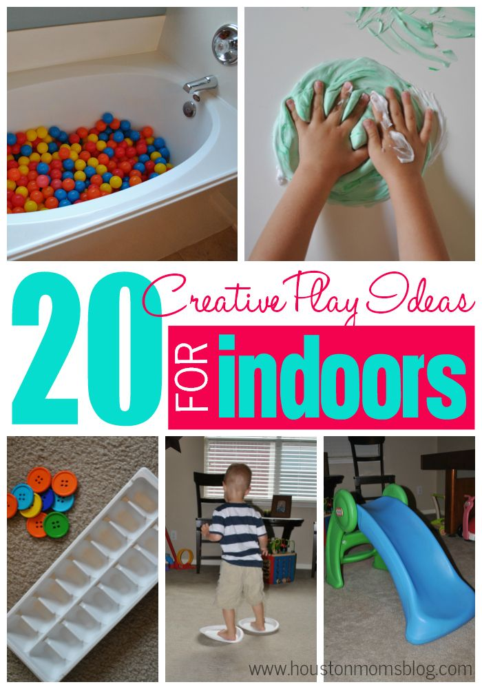20 Creative Indoor Play Activities | Houston Moms Blog