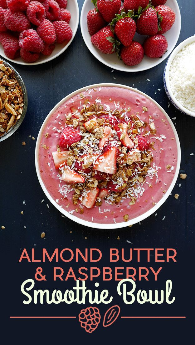 Almond Butter and Raspberry Smoothie Bowl plus 10 more!