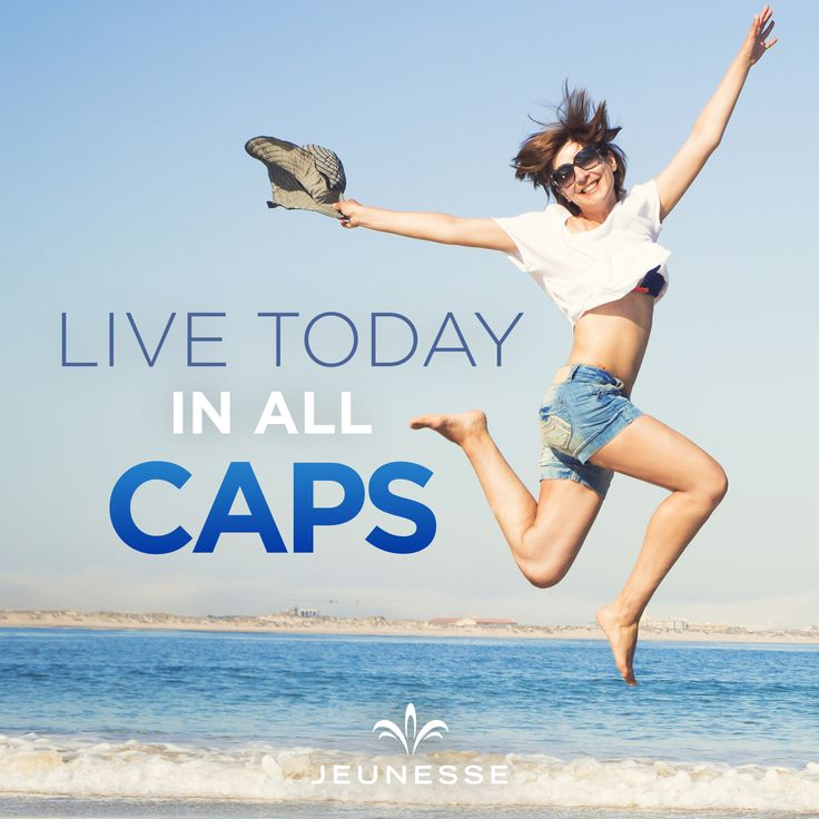 Live today in all caps. -