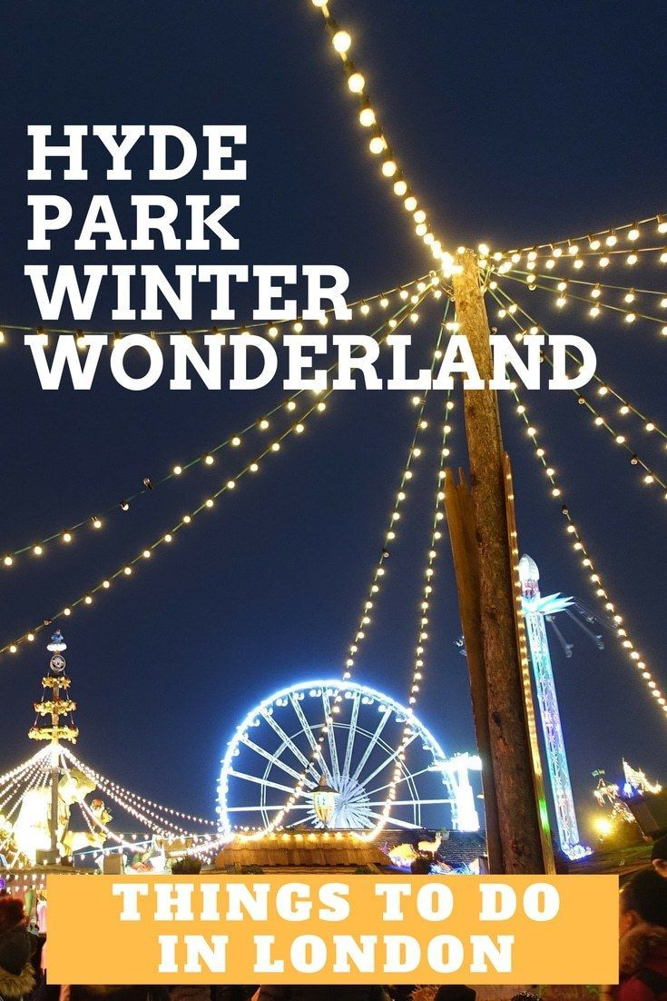 London Hyde Park Winter Wonderland - My experience at New Year's Eve