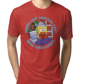 """""""Happy Leif Erikson Day!"""" T-Shirts & Hoodies by MissReaper   Redbubble"""