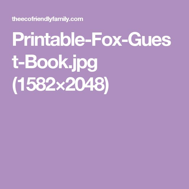 Printable-Fox-Guest-Book.jpg (1582×2048)