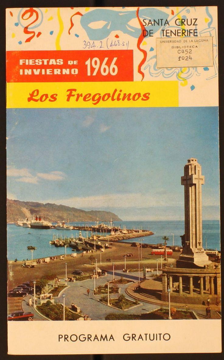 Los Fregolinos Fiestas de Invierno: 1966 Santa Cruz de Tenerife http://absysnetweb.bbtk.ull.es/cgi-bin/abnetopac01?TITN=486379