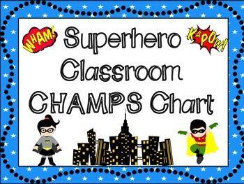 Superhero Classroom CHAMPS Behavioral Chart