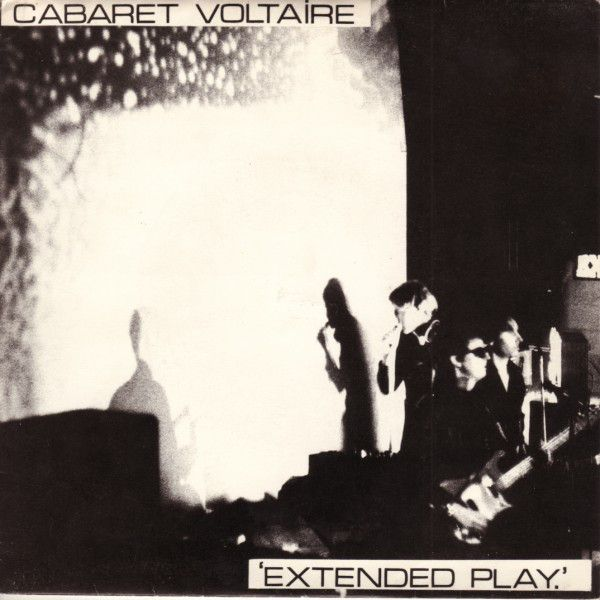 Cabaret Voltaire - Extended Play (Vinyl) at Discogs