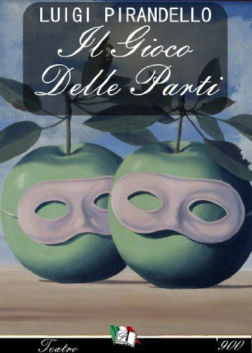 Il gioco delle parti (Italian Edition) by Luigi Pirandello. $1.19. Publisher: Francesco Libri (September 6, 2010). 70 pages