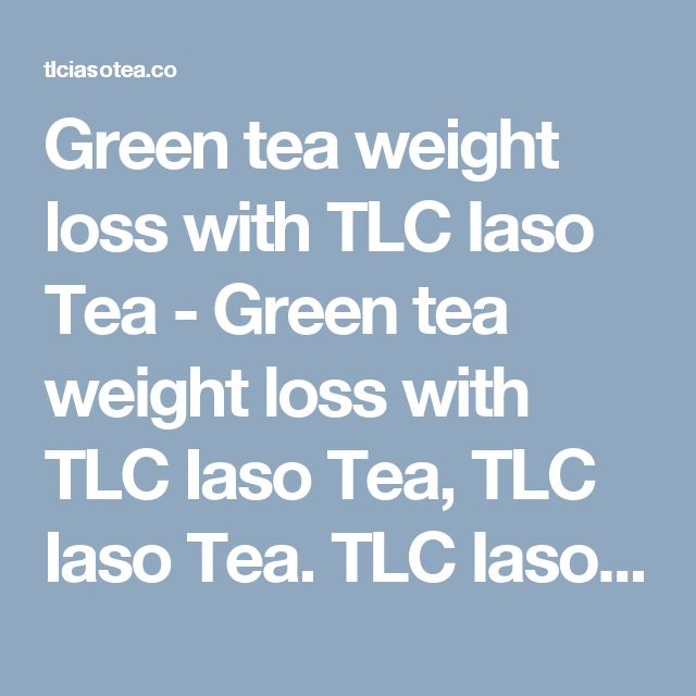 Green tea weight loss with TLC Iaso Tea - Green tea weight loss with TLC Iaso Tea, TLC Iaso Tea. TLC Iaso Tea is here to help the world to buy Iaso Tea, Easy to buy, easy to use.>  <title>TLC Iaso Tea, Order Now</title>  <link rel=