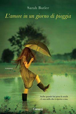 Recensione L'amore in un giorno di pioggia di Sarah Butler