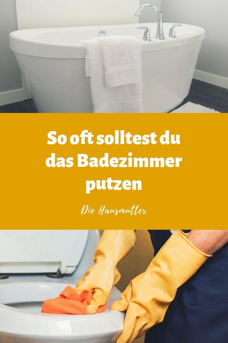 Wie Viel Putzen Muss Sein Das Bad Die Hausmutter Bad Badezimmer Putzen Mutter
