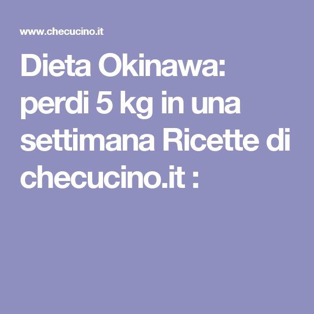 Dieta Okinawa: perdi 5 kg in una settimana Ricette di checucino.it :