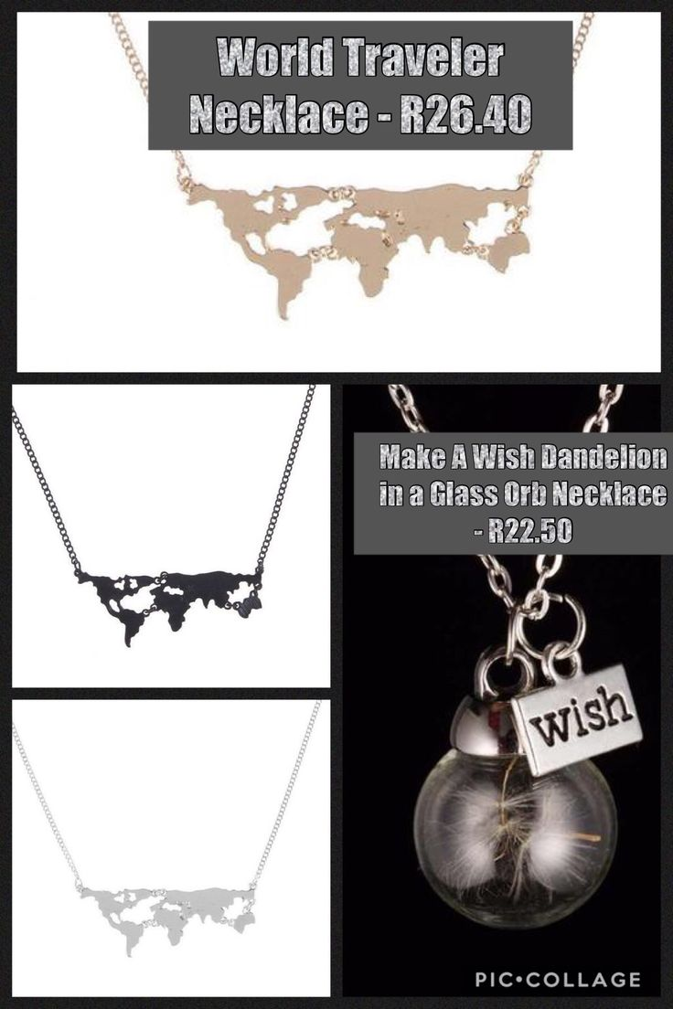 https://www.partiesandstuff.co.za/products/world-traveler-necklace  https://www.partiesandstuff.co.za/products/make-a-wish-dandelion-in-a-glass-orb-necklace