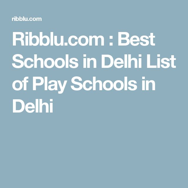 Ribblu.com : Best Schools in Delhi List of Play Schools in Delhi