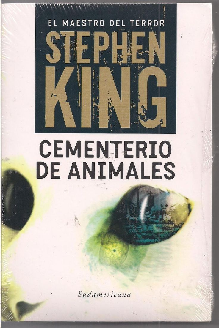 Titulo: Cementerio de animales ( Pet Sematary ) Autor: Stephen King