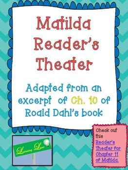 Over 2,000 downloads!!! This is a Reader's Theater based on the chapter 10. This is the chapter in which Amanda Thripp is thrown over the fence by Miss Trunchbull.  For a quick comprehension check, check out my Freebie Amanda Thripp Response.Freebie Amanda Thripp ResponseCheck out my second Reader's Theater from Matilda Below.Matilda Reader's Theater