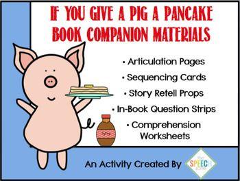 If You Give A Pig A Pancake Speech & Language Companion Ac