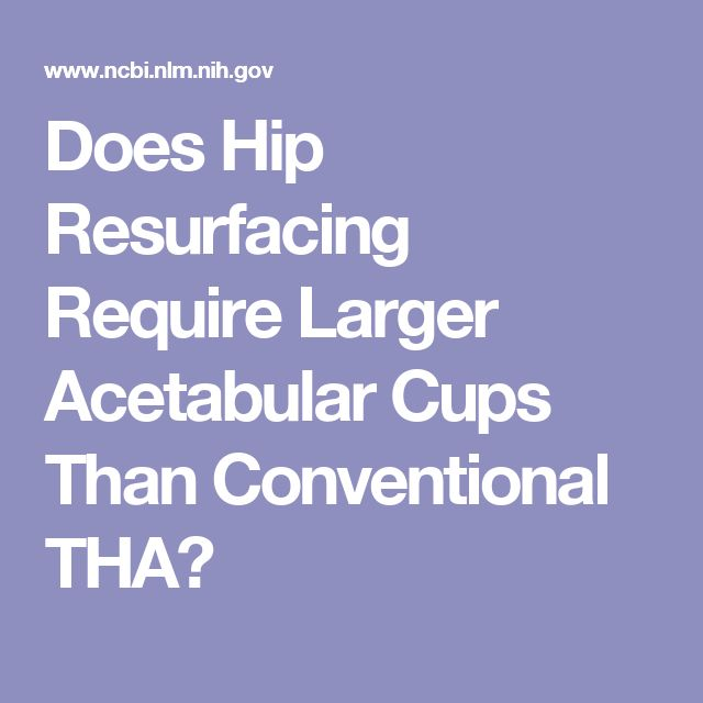 Does Hip Resurfacing Require Larger Acetabular Cups Than Conventional THA?