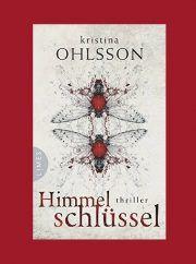 Himmelschluessel, Thriller von Kristina Ohlsson, Schwedenkrimi, Terror, Flugzeugentführung