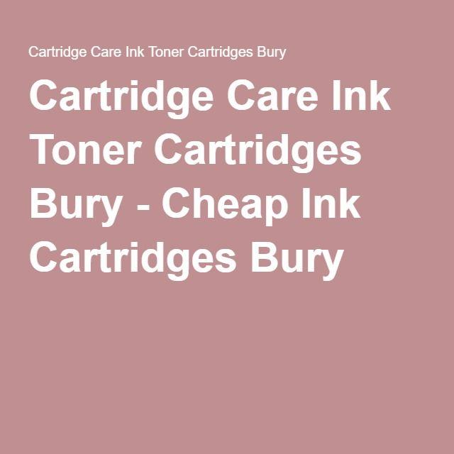 Cartridge Care Ink Toner Cartridges Bury - Cheap Ink Cartridges Bury