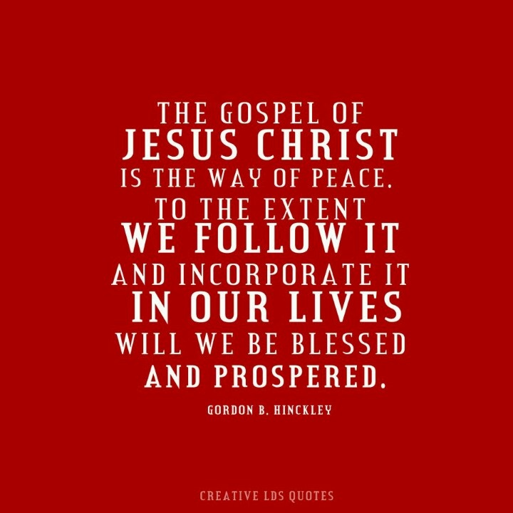 Lds Quotes On Peace: 160 Best Images About President Gordon B. Hinckley Quotes