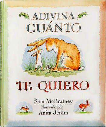 Libro infantil imprescindible Adivina cuánto te quiero