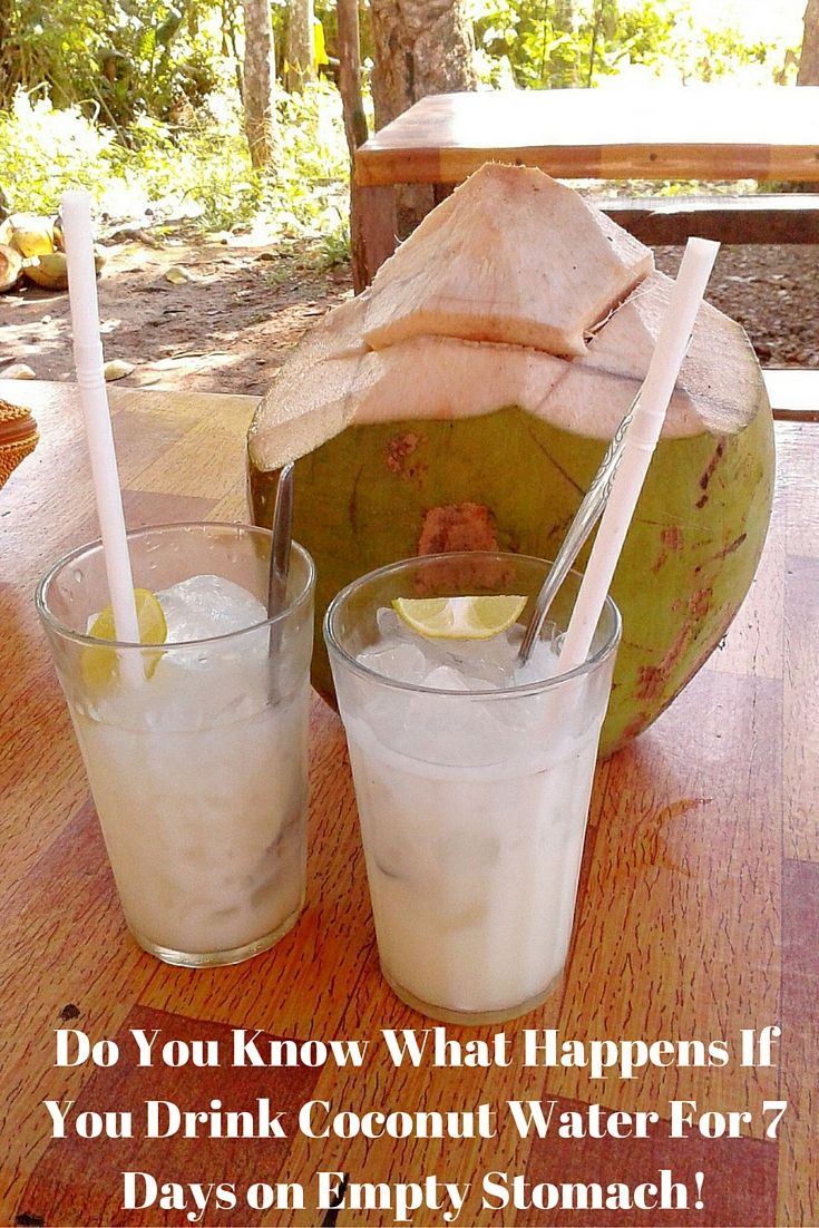 Health and Beauty Do You Know What Happens If You Drink Coconut Water For 7 Days on Empty Stomach!