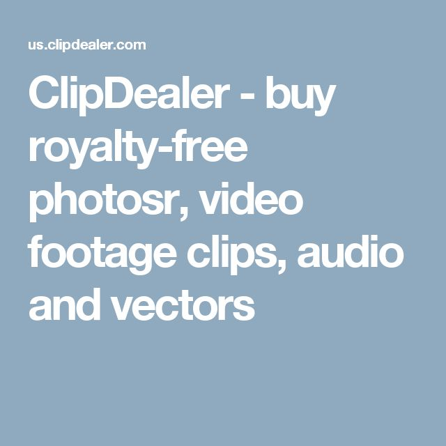 ClipDealer - buy royalty-free photosr, video footage clips, audio and vectors