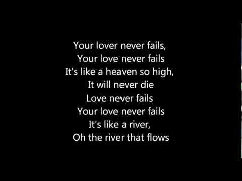 JESUS CULTURE - YOUR LOVE NEVER FAILS LYRICS