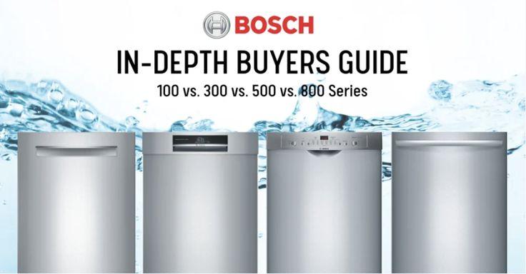 In Depth Dishwasher Buyers Guide Dishwasher Reviews Bosch Dishwashers Best Dishwasher
