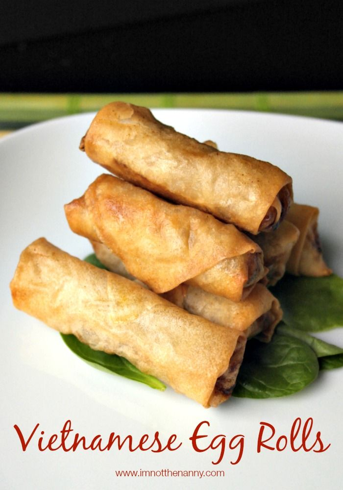 Vietnamese Egg Rolls Recipe via I'm Not the Nanny