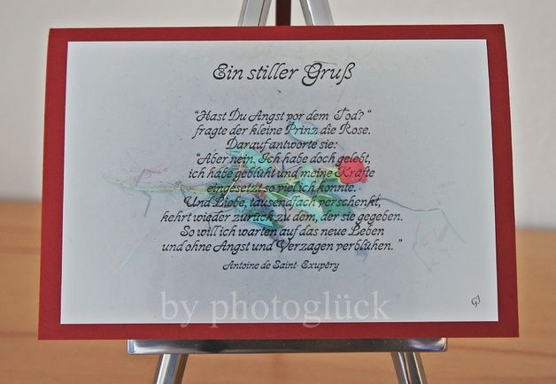 """Trauerkarte mit +""""Ein stiller Gruß*+  Trauerkarte mit einem Spruch von Antoine de Saint-Exupéry  Bei dem Foto der Trauerkarte handelt es sich um ein von mir fotografiertesMotive."""