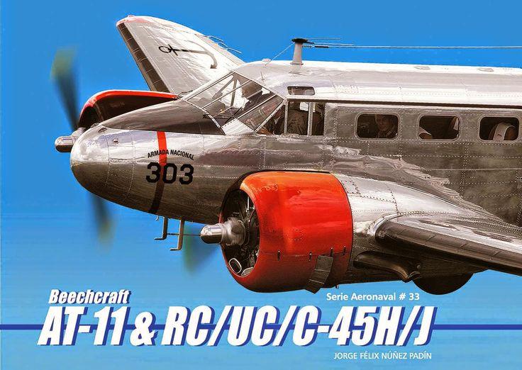 """MUSEO DE LA AVIACION NAVAL ARGENTINA: Serie Aeronaval N°33 """"Beechcraft AT-11 & RC/UC/C-4..."""