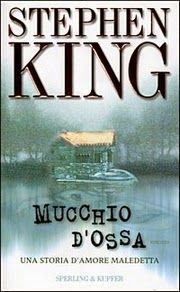 STEPHEN KING ONLY: MUCCHIO D'OSSA - 1998