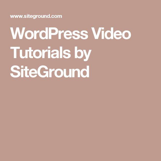 WordPress Video Tutorials by SiteGround