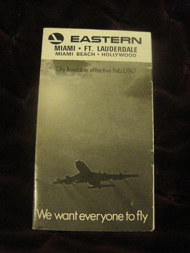 Eastern Air Miami Ft Lauderdale Vintage City Timetable Effective Feb. 1, 1967