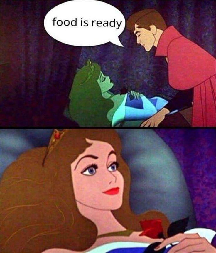 Sleeping beauty food is ready meme