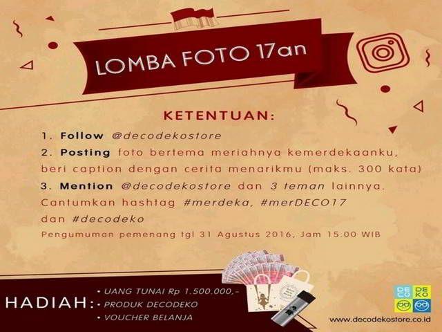 Lomba Foto Decodeko 17an Berhadiah Uang Tunai Jutaan Rupiah - Dalam rangka memperingati hari kemerdekaan Indonesia yang ke-71. Decodeko mengajak sobat
