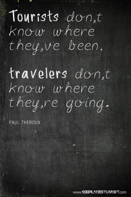 this travel quote is subtle and simple. it reminds me of going to maine and cape cod during vacations and the summer time.