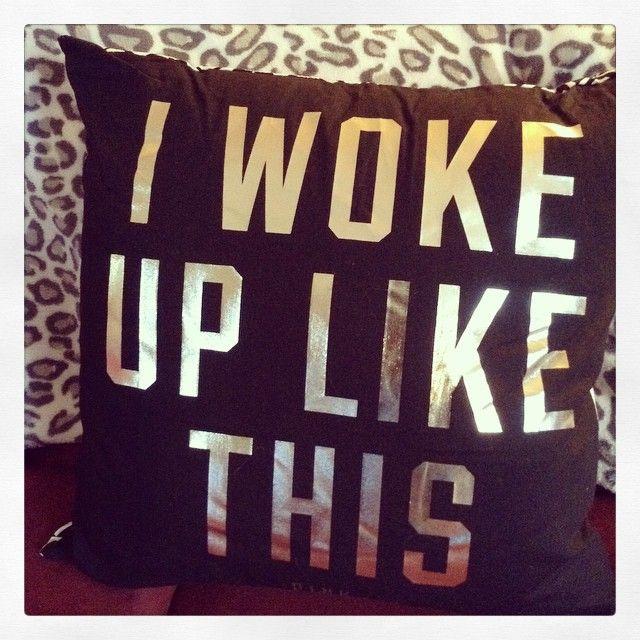 I woke up like this #black #pillow