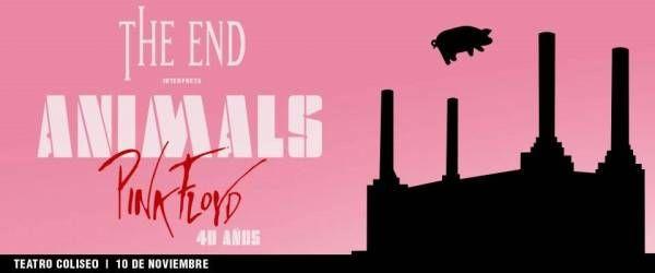 The End tributo a Pink Floyd presenta Animals 40 años