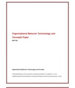 organizational behavior terminology and concepts term paper Key features include a unique blend of research with organizational behavior  concepts and practical recommendations for workers, managers,.