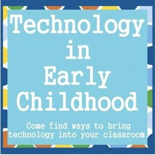 Technology In Early Childhood | Teaching with Technology in Kindergarten and Pre-school Classrooms